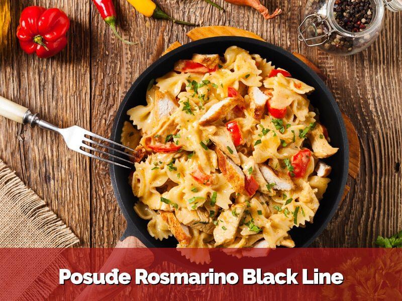 Posuđe Rosmarino Black Line