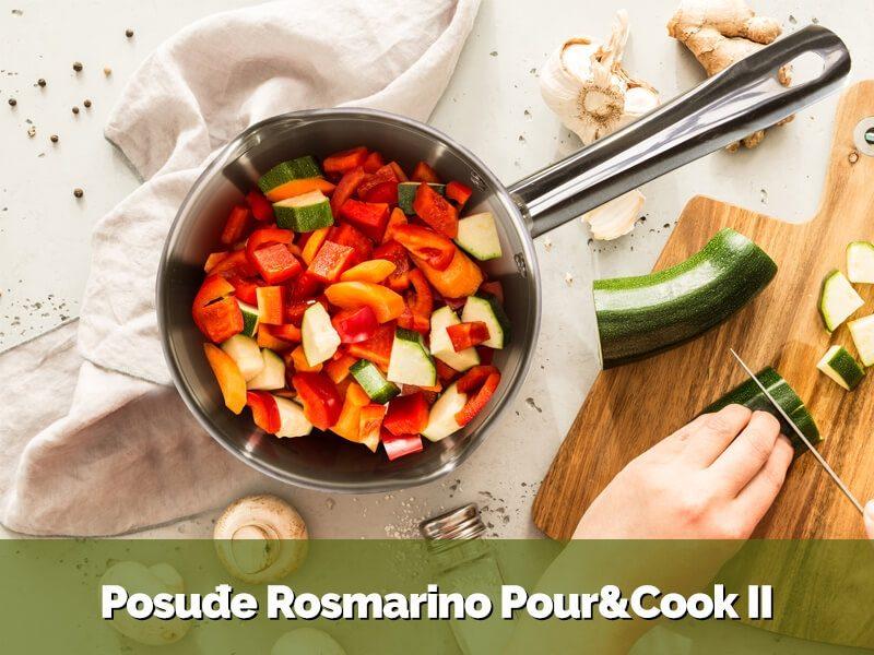 Posuđe Rosmarino Pour&Cook